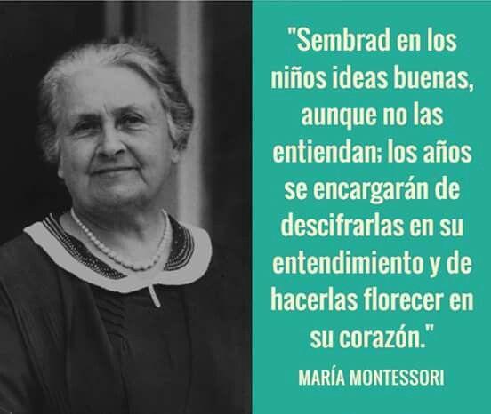Maria Montessori Quotes: Videos, Articulos Y Citas Sobre