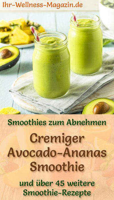 Avocado-Ananas-Smoothie - gesundes Rezept zum Abnehmen