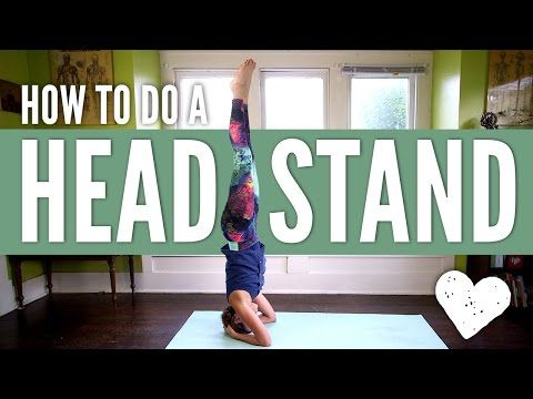how to do a headstand  yoga with adriene all yoga poses