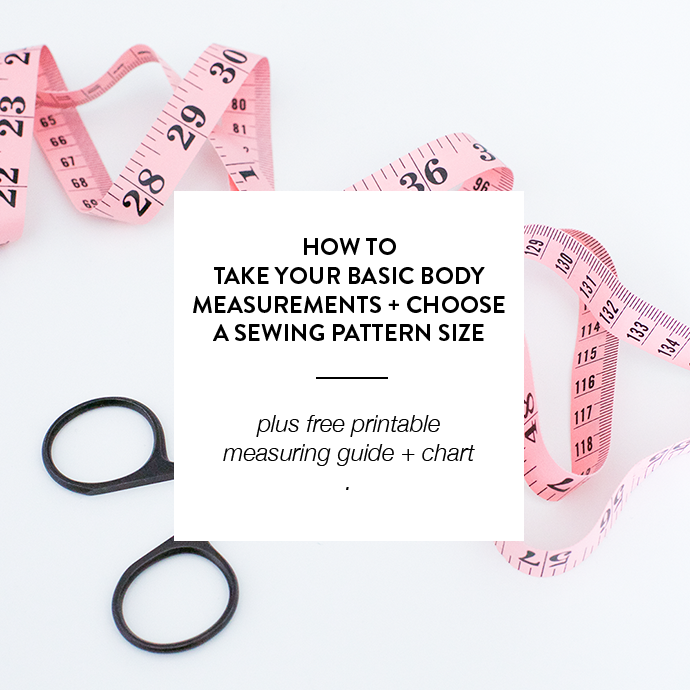 HOW TO TAKE YOUR BASIC BODY MEASUREMENTS + CHOOSE A SEWING PATTERN ...
