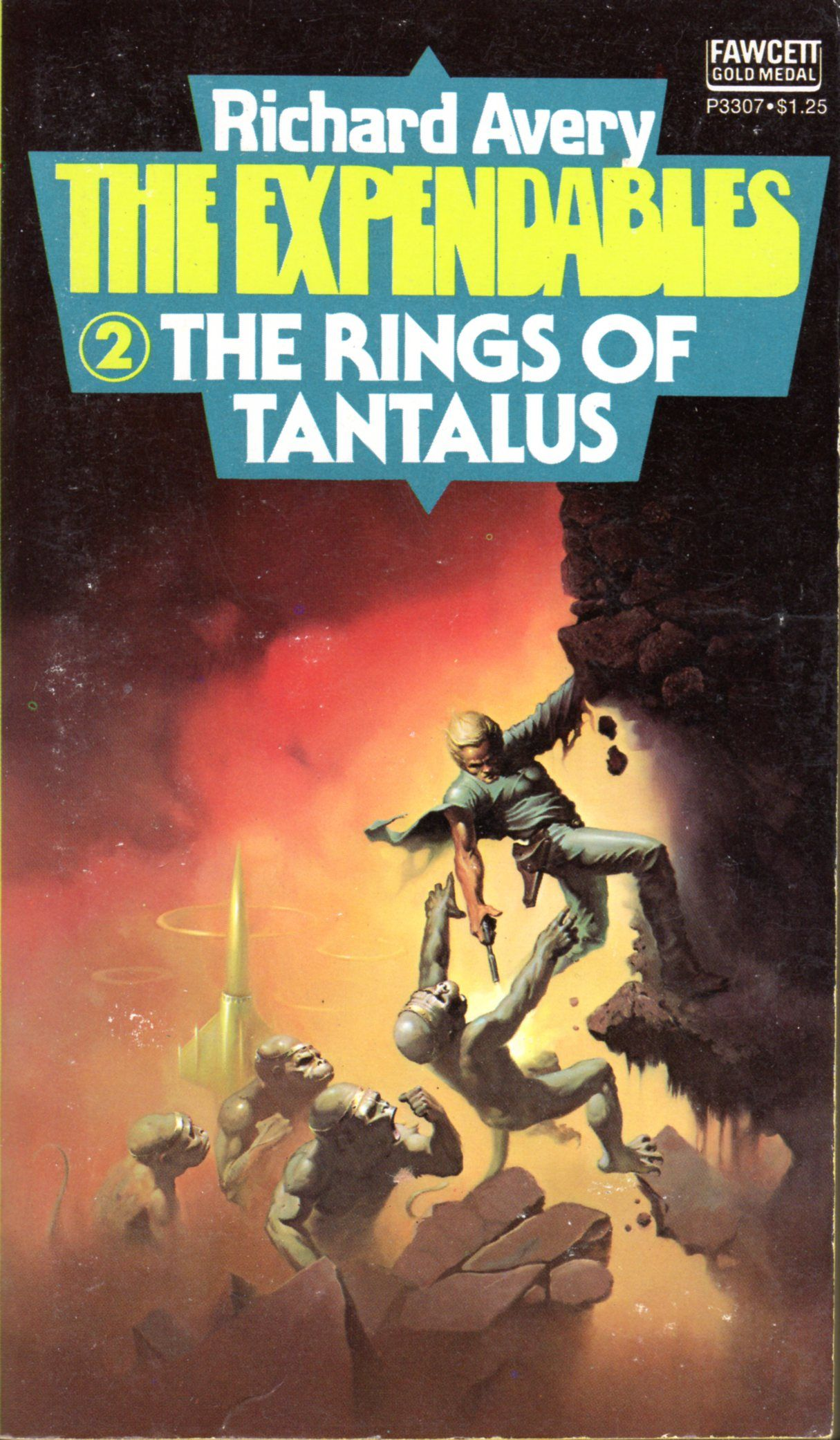 The Expendables #2: The Rings of Tantalus - Richard Avery, cover by ...