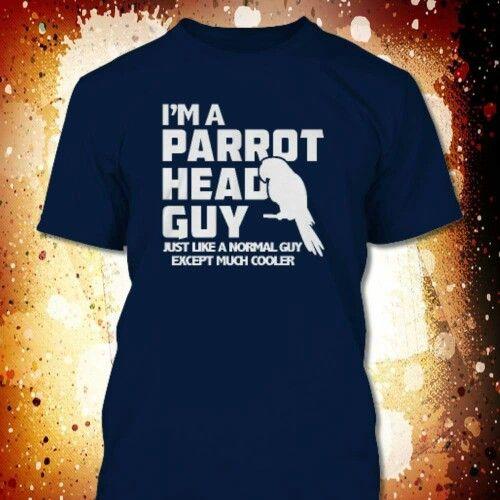 I'm a Parrot Head Guy