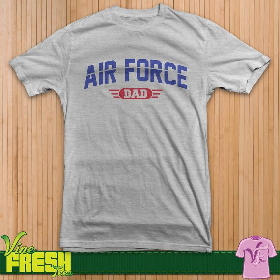 Hey, I found this really awesome Etsy listing at https://www.etsy.com/listing/193338141/air-force-dad-shirt-military-support-tee