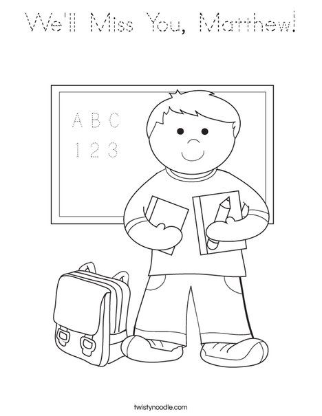 We Ll Miss You Matthew Coloring Page Preschool Coloring Pages School Coloring Pages Kindergarten Coloring Pages