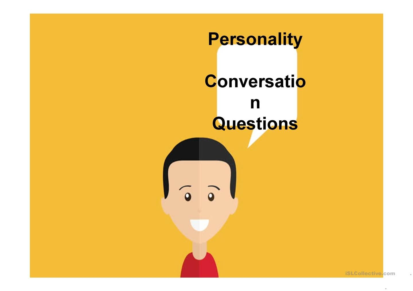 Personality Conversation Questions