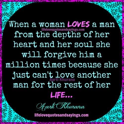 When A Woman Loves A Man From The Depths Of Her Heart And Her Soul