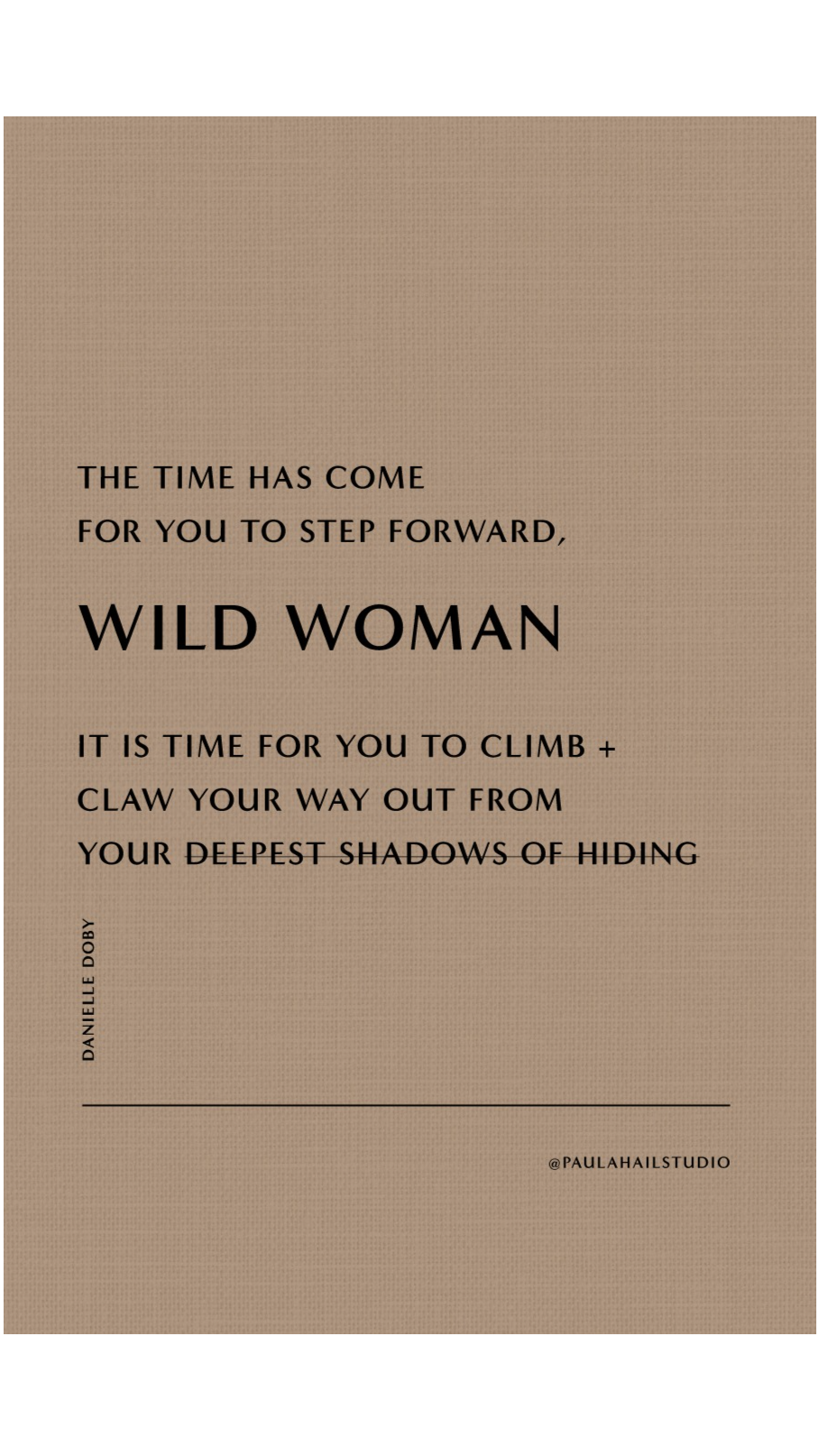 Step forward, WILD WOMAN - it's time!
