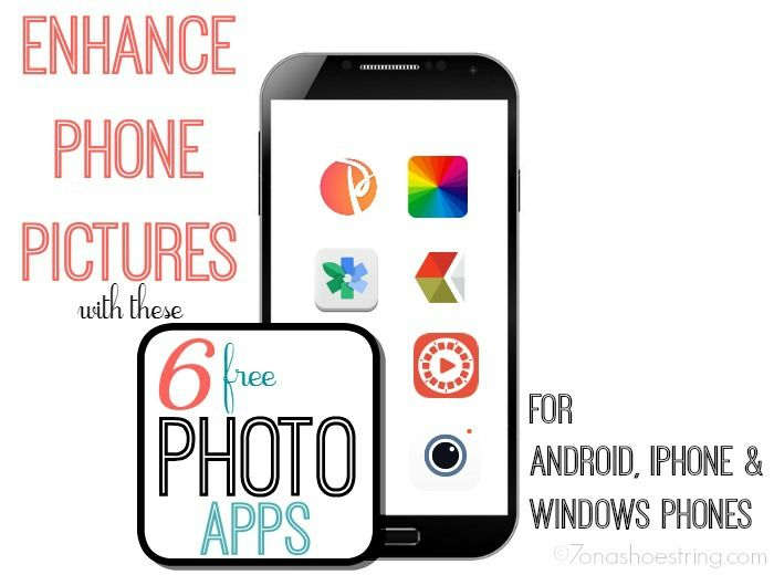Enhance Phone Pictures with 6 Free Photo Apps Free photo