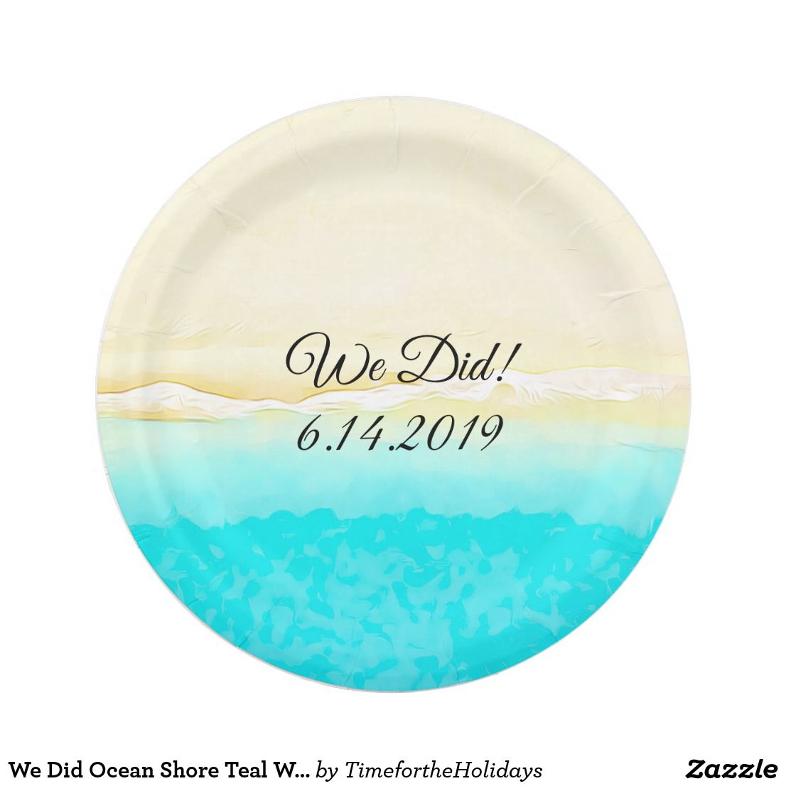 We Did Ocean Shore Teal Water Pretty Paper Plates Paper Plate