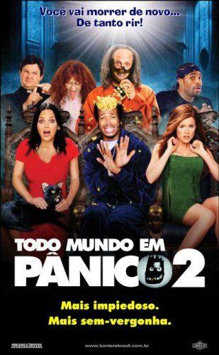 Resultado De Imagem Para Capa Do Filme Todo Mundo Em Panico 2 Com