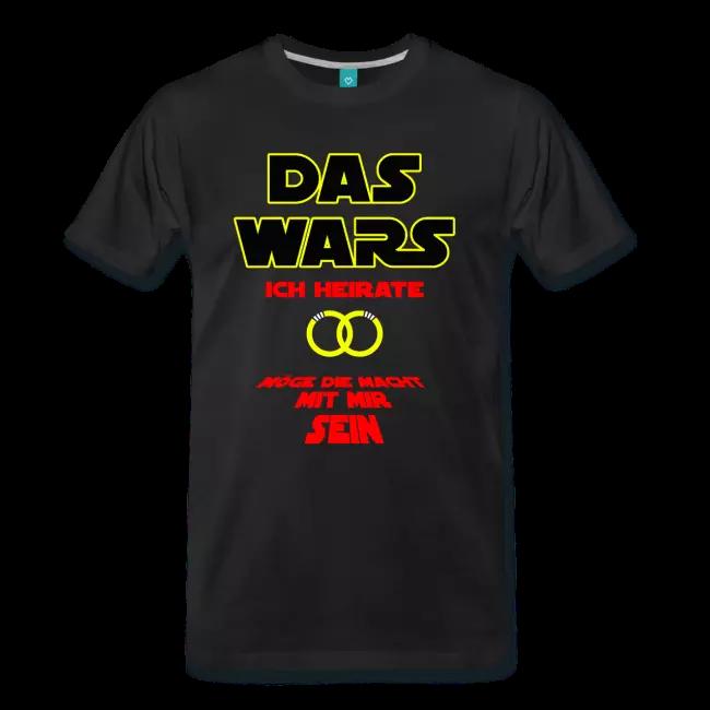 Das Wars ICH HEIRATE – Junggesellenabschied | Männer Premium T-Shirt