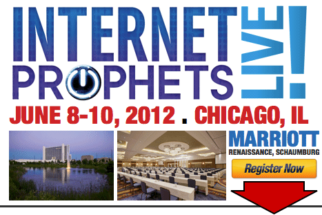 Internet Prophets LIVE!, June 8-10, 2012, Chicago, is the Midwest's largest Internet and Mobile Marketing conference and exhibition   InternetProphets.com
