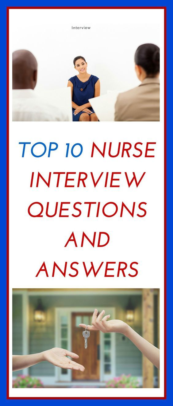 Nursing Interview Questions And Answers Nurse Interview Questions And Answers