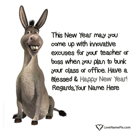 write any name and create Funny New Years Quotes With Name and send ...