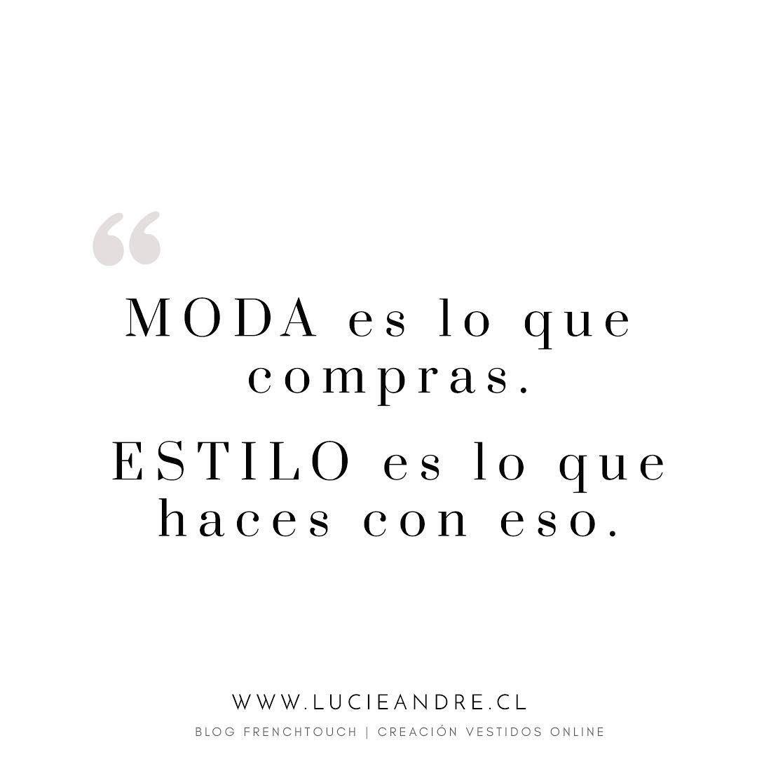 Frasemoda Frase Blogmoda Latinabloggers Moda Estilo