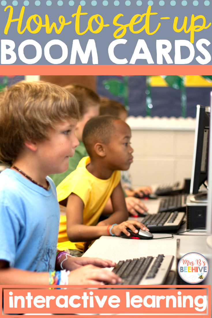 How to use Boom Cards in your Classroom - Mrs. B's Beehive