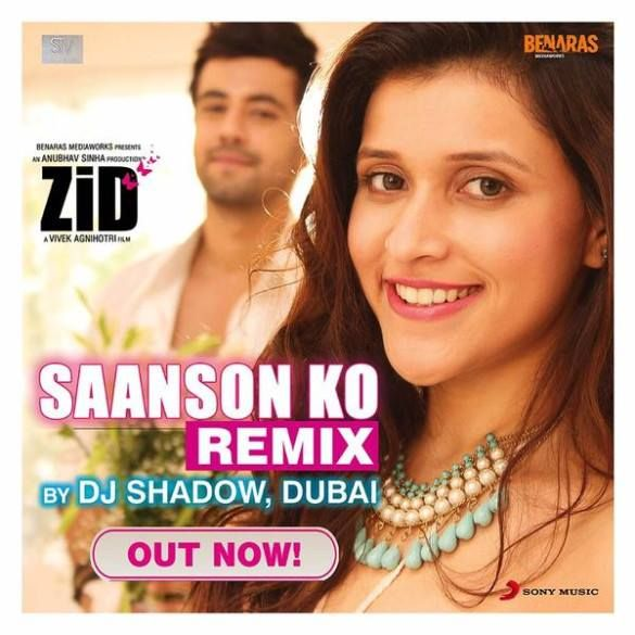 Saanson Ko Remix Song Zid 2014 Download By Dj Shadow With Images Dj Shadow Songs Shadow
