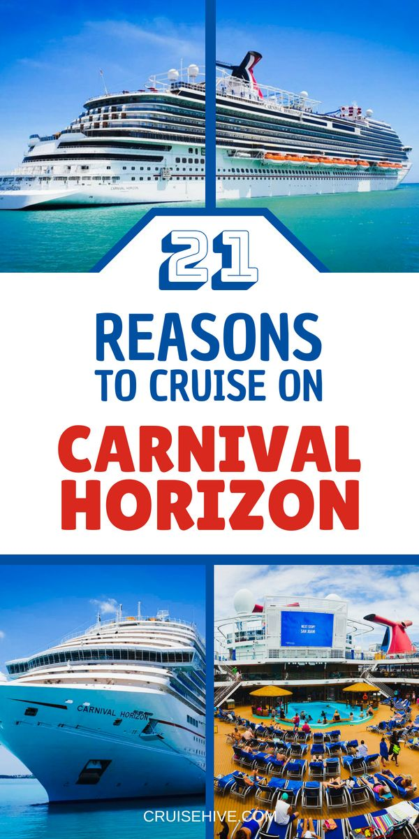 21 Reasons To Cruise On Carnival Horizon