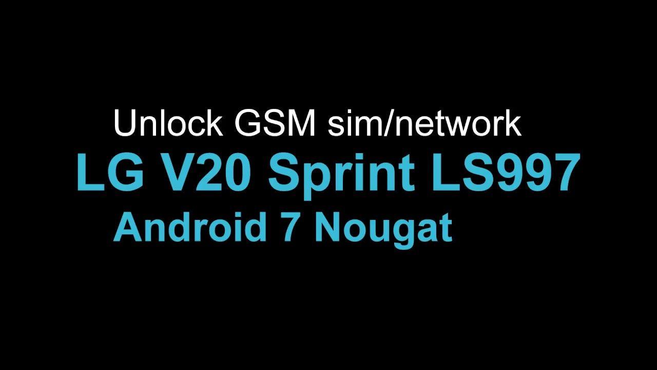 Unlock GSM network LG V20 Sprint LS997 4G LTE APN | Simcard