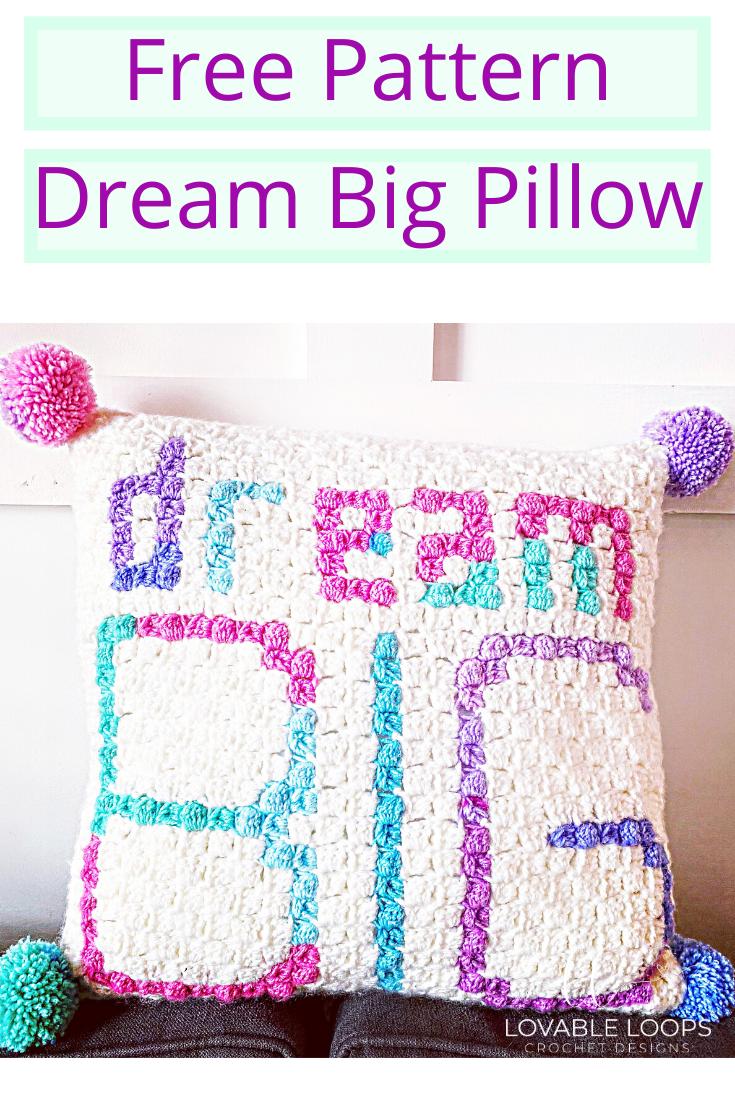 Crochet Dream Big Pillow Pattern