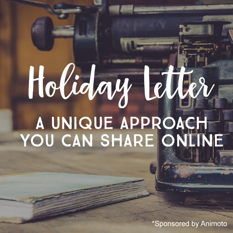 An Awesome Holiday Letter Idea You Should Steal This Year