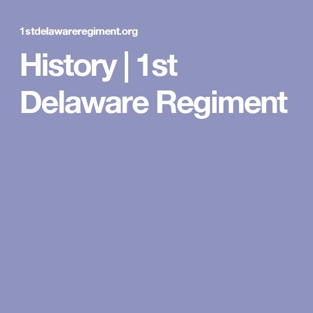 History   1st Delaware Regiment