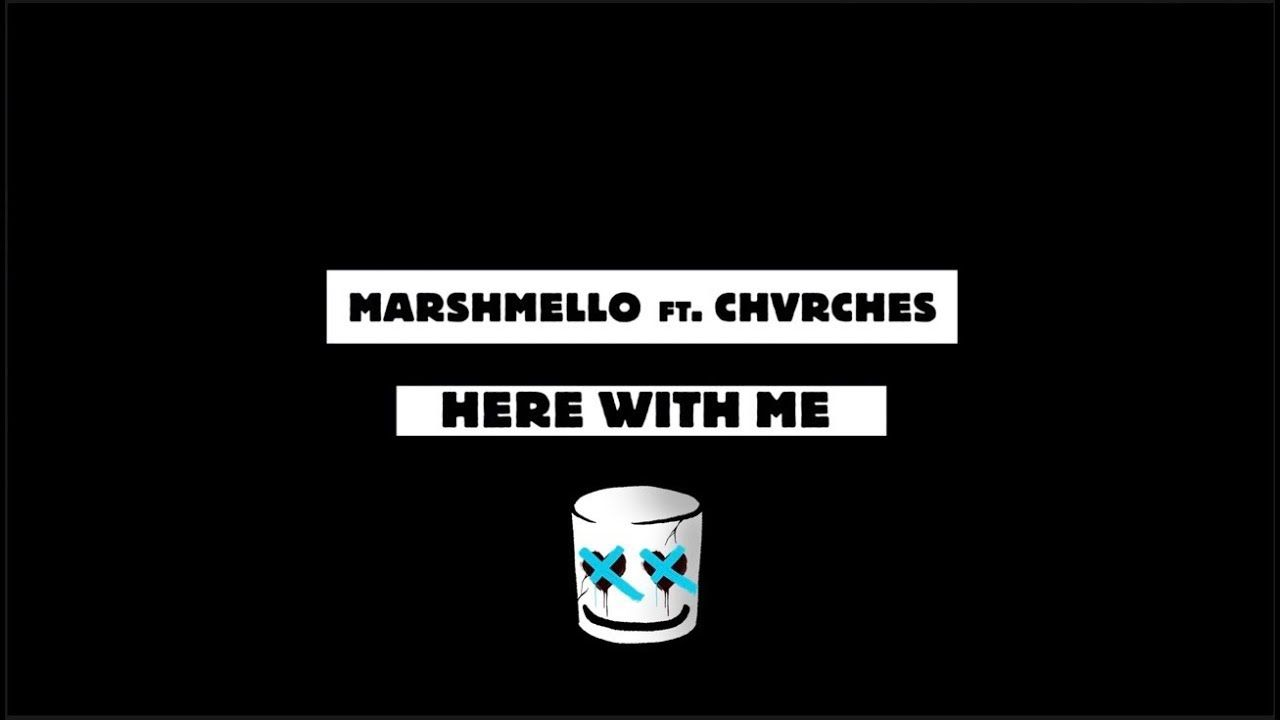 Marshmello Here With Me Feat Chvrches Official Lyric Video