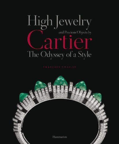 8bbd661fadd High Jewelry and Precious Objects by Cartier Written by François Chaille -  Rizzoli New York - Rizzoli New York