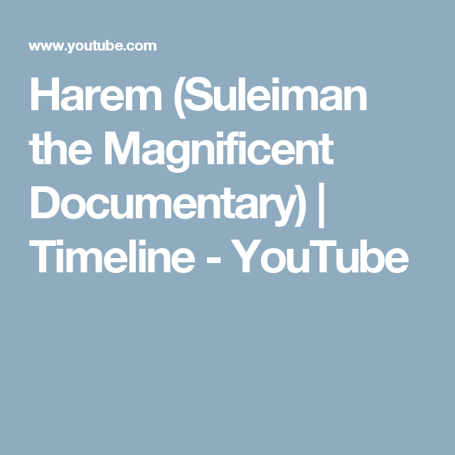 Harem (Suleiman the Magnificent Documentary) | Timeline - YouTube
