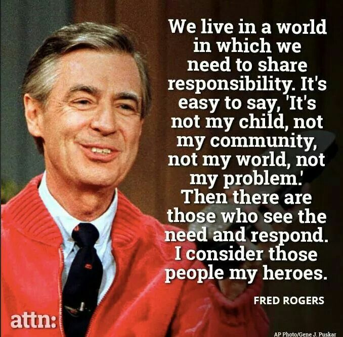 Love Mr Rogers | Politically correct | Mr rogers quote, Fred ...