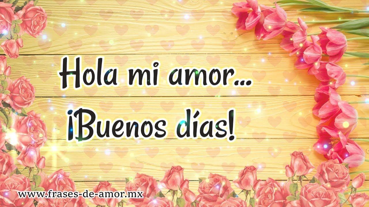 Buenos Dias Amor Un Bonito Mensaje Para Ti Te Amo Mucho