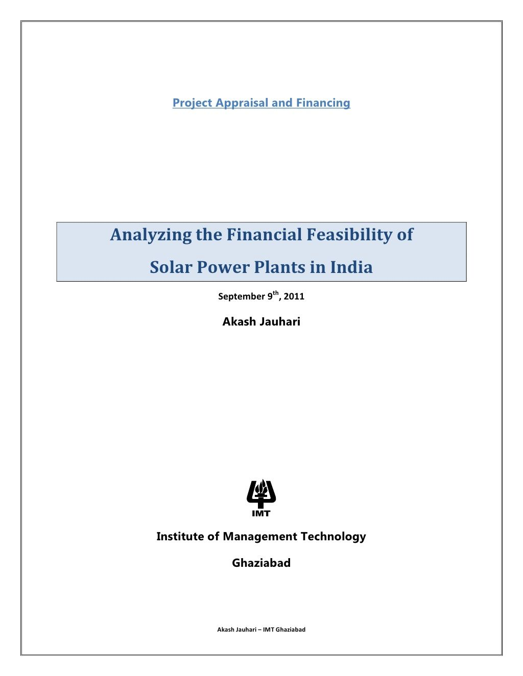 financial-feasibility-of-solar-power-plant-in-india by Akash Jauhari via Slideshare