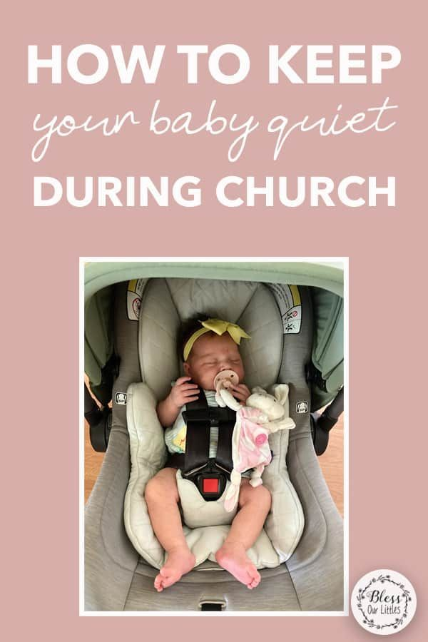 Bringing your little one to church isn't always easy, especially if they are at the age where the need to stay busy. Here are some tips for how to keep your baby quiet during church! #BabyChurch #ChurchTips #AdviceForMoms
