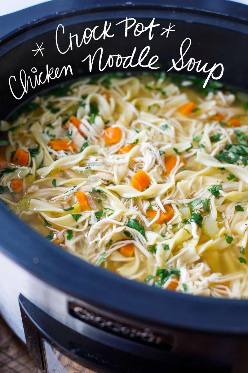 Crock Pot Chicken Noodle Soup Recipe In 2020 Cooking Dinner Soup Recipes Chicken Noodle Slow Cooked Meals