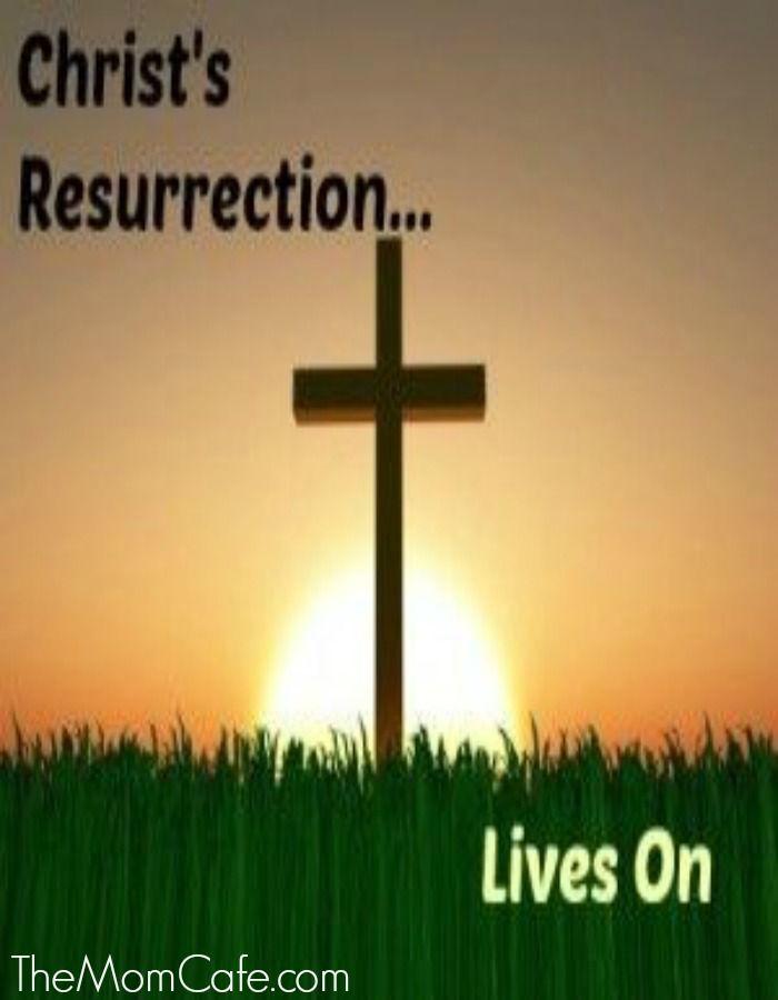 Christ's Resurrection Lives On…