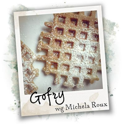 Gofry (wg Michela Roux)