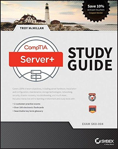 Comptia Server Study Guide Exam Sk0 004 Free Download By Troy Mcmillan Study Guide Study Exam
