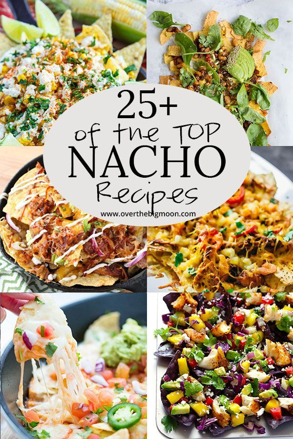 25 of the BEST NACHO RECIPES images