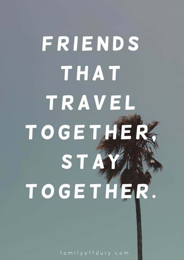 Photo of The Most Inspiring Quotes About Travel With Friends