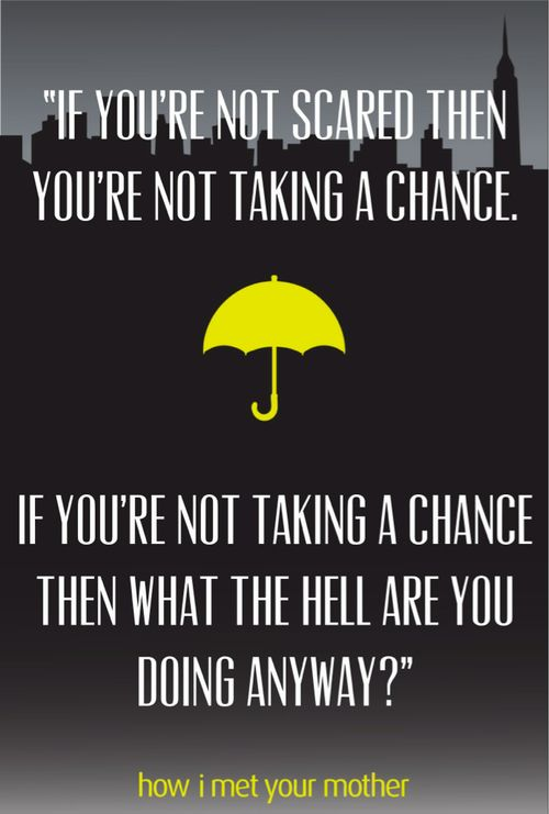 How I Met Your Mother Quotes Himym How I Met Your Mother And Quote Image  Wisdom  Pinterest