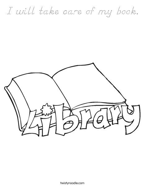 I Will Take Care Of My Book Coloring Page Library Lesson Plans Library Lessons Passive Programs