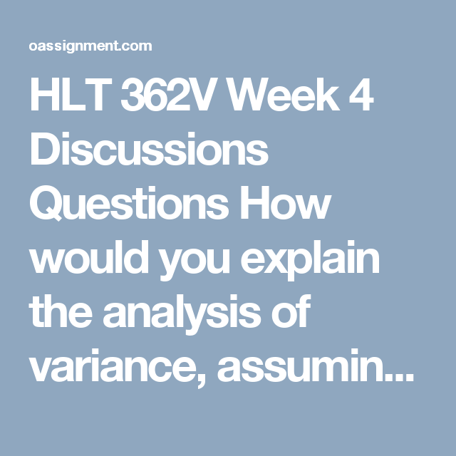 Hlt V Week  Discussions Questions How Would You Explain The