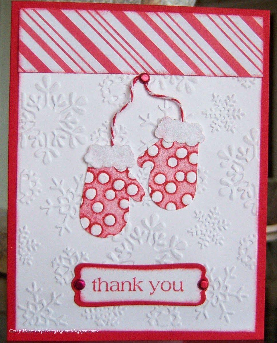 Christmas thank you http://vegasgems.blogspot.com/2014/12/thank-you-mittens.html