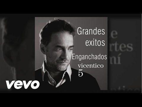 Vicentico Grandes Exitos Enganchados 12 Canciones Canciones Como Cantar Youtube