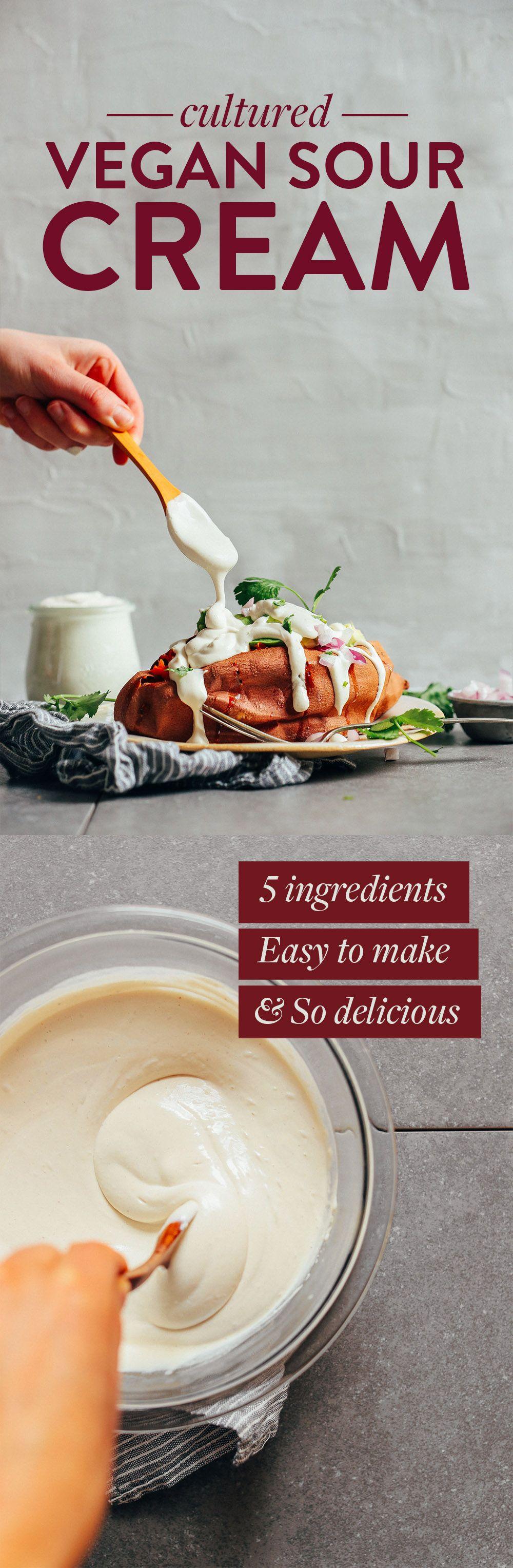 Cultured Vegan Sour Cream Minimalist Baker Recipes Recipe Vegan Sour Cream Vegan Dishes Vegan Condiments