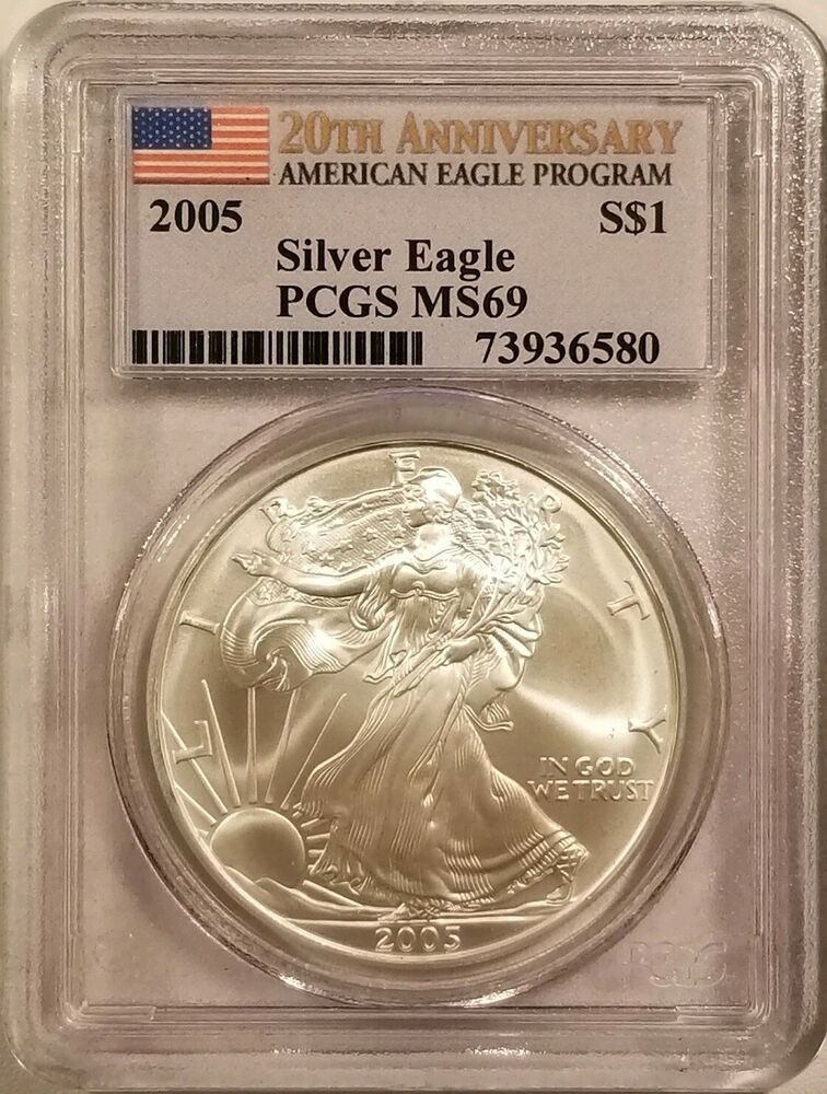 2005 American Silver Eagle 1oz 999 Fine Silver Pcgs Ms69 20th Anniversary Silver Eagles American Silver Eagle Anniversary Items