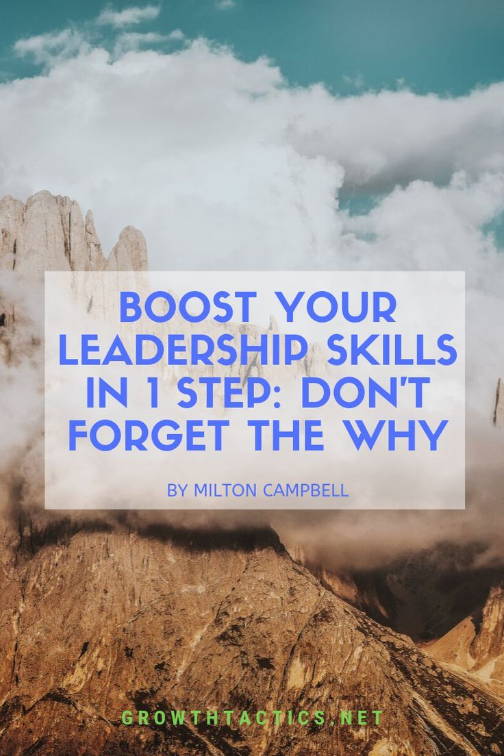 Boost Your Leadership Skills in 1 Step Don't the