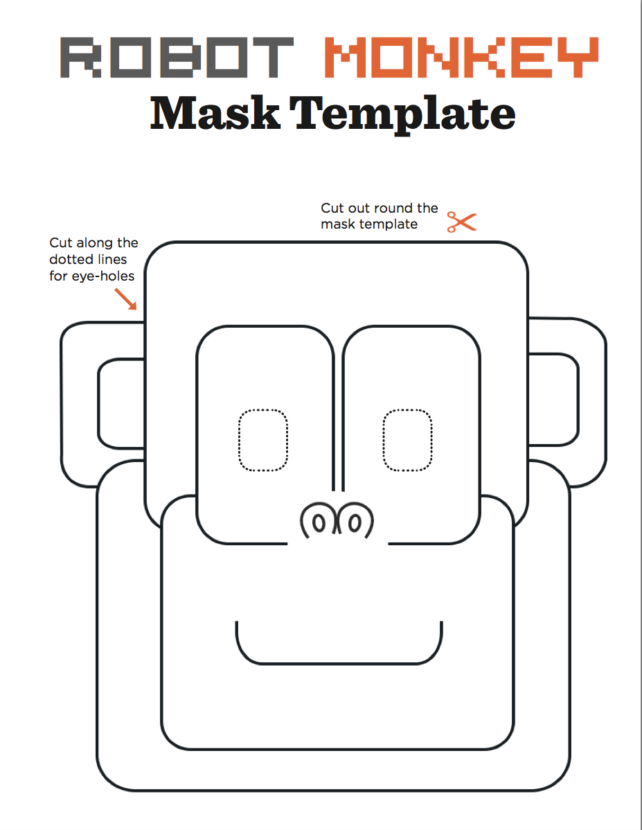 are you a robot monkey you can be thanks to this printable mask