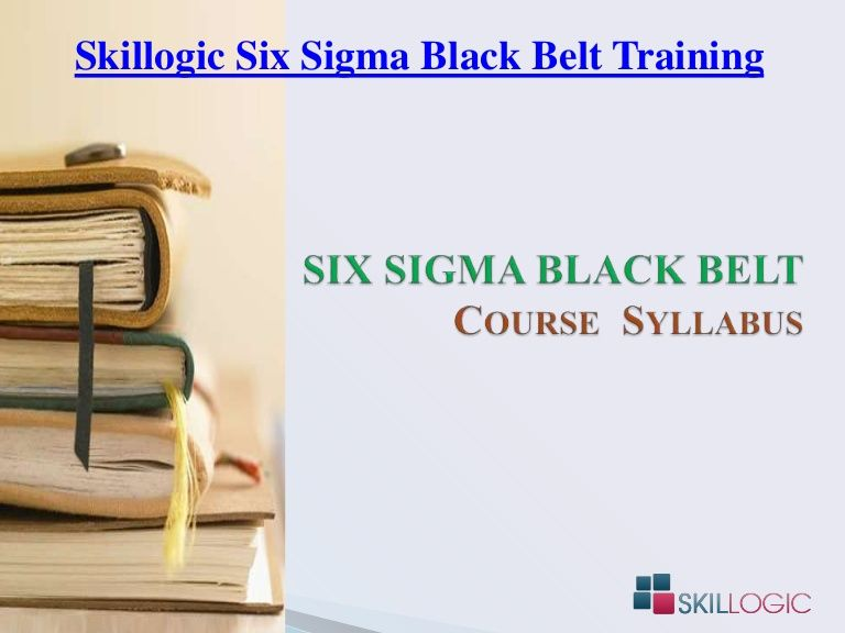 Skillogic Knowledge Solutions Is Providing Sixsigma Training In