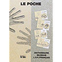 Le Poche : Dictionnaire bilingue LSF / Français